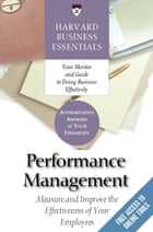 Performance Management - Measure and Improve The Effectiveness of Your Employees ebook by Harvard Business Review