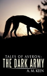 Tales of Averon - The Beast ebook by A. M. Keen