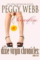 The Dixie Virgin Chronicles: Clementine (Book 5) ebook by Peggy Webb