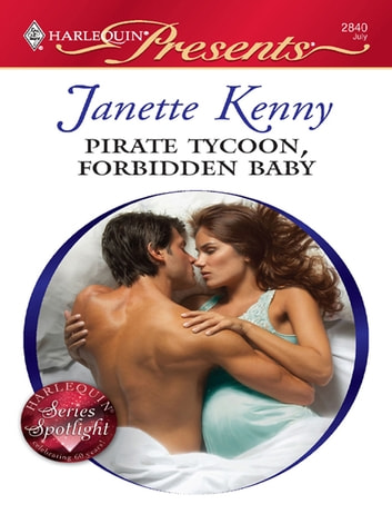 Pirate Tycoon, Forbidden Baby ebook by Janette Kenny