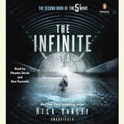 The Infinite Sea - The Second Book of the 5th Wave audiobook by Rick Yancey