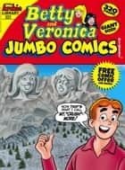 Betty & Veronica Double Digest #223 ebook by Archie Superstars