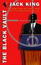 The Black Vault ebook by Jack King