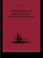 Memoirs of an Eighteenth Century Footman - John Macdonald Travels (1745-1779) ebook by John Macdonald