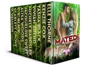 Mated! - Shifters in Love Romance Collection ebook by Alisa Woods, Jacqueline Sweet, Vivian Arend,...