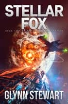 Stellar Fox ebook by Glynn Stewart