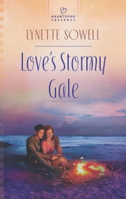 Love's Stormy Gale ebook by Lynette Sowell