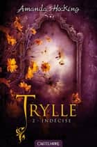Indécise - Trylle, T2 ebook by Amanda Hocking, Nenad Savic