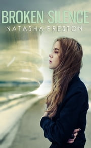 Broken Silence ebook by Natasha Preston