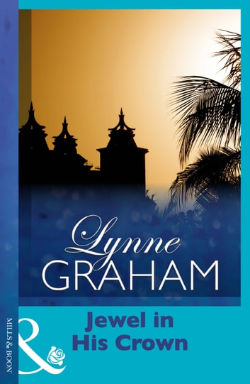 Jewel in His Crown (Mills & Boon Modern) eBook by Lynne Graham