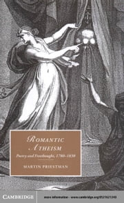 Romantic Atheism ebook by Priestman, Martin