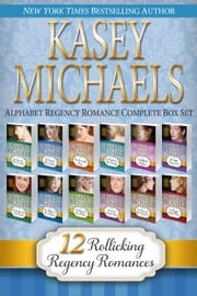 Alphabet Regency Romance Complete Box Set ebook by Kasey Michaels