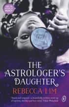 The Astrologer's Daughter ebook by Rebecca Lim