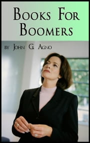 Books for Boomers: Reviews & Coaching Tips ebook by John Agno