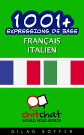 1001+ Expressions de Base Français - Italien ebook by Gilad Soffer