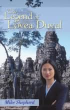 The Legend of Lovea Duval ebook by Mike Shepherd