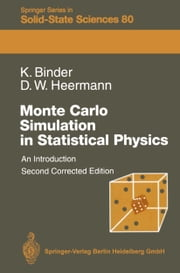 Monte Carlo Simulation in Statistical Physics - An Introduction ebook by Kurt Binder,Dieter Heermann