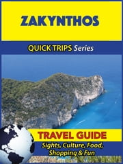 Zakynthos Travel Guide (Quick Trips Series) - Sights, Culture, Food, Shopping & Fun ebook by Raymond Stone