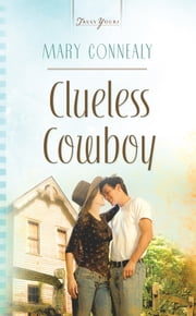 Clueless Cowboy ebook by Mary Connealy
