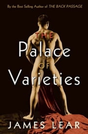 The Palace of Varieties ebook by James Lear