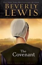 Covenant, The (Abram's Daughters Book #1) ebook by Beverly Lewis