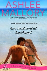 Her Accidental Husband ebook by Ashlee Mallory