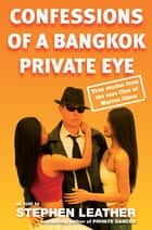 Confessions of a Bangkok PI ebook by Warren Olson