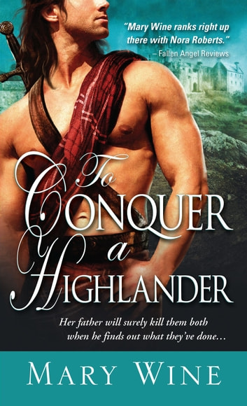 To conquer a highlander ebook by mary wine 9781402256196 rakuten to conquer a highlander ebook by mary wine fandeluxe Choice Image