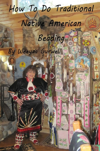How to do traditional native american beading ebook by weeyaa how to do traditional native american beading ebook by weeyaa gurwell fandeluxe Images