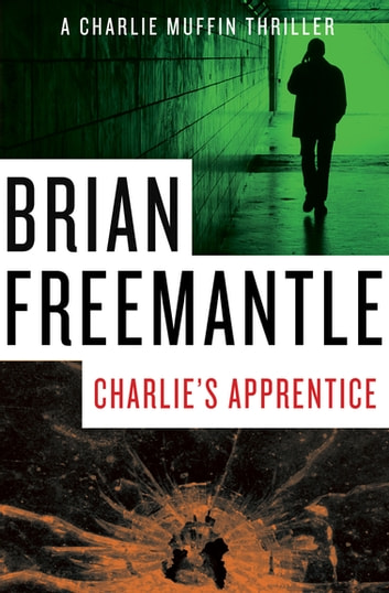 Charlie's Apprentice ebook by Brian Freemantle
