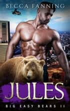 Jules ebook by Becca Fanning