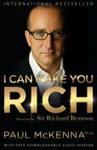 I Can Make You Rich ebook by Paul McKenna, Ph.D.