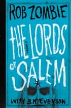 The Lords of Salem ebook by Rob Zombie, B. K. Evenson