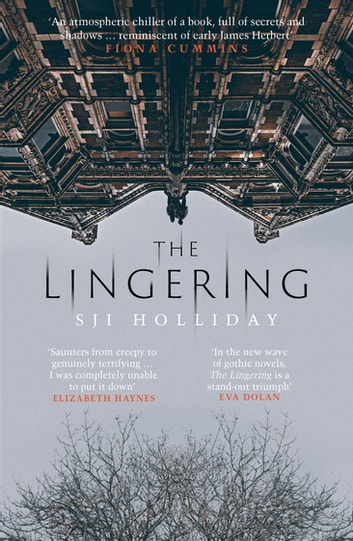 The Lingering ebook by SJI Holliday