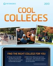 Cool Colleges 2013 ebook by Peterson's