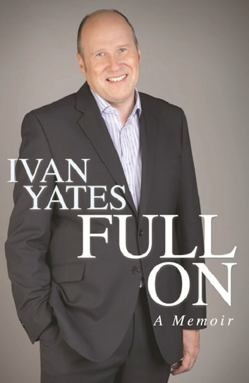 Full On ebook by Ivan Yates
