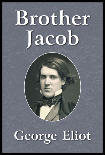 Brother Jacob ebook by George Eliot