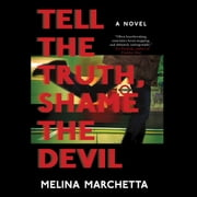Tell the Truth, Shame the Devil audiobook by Melina Marchetta