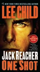 Jack Reacher: One Shot ebook by Lee Child