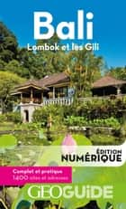 GEOguide Bali. Lombok et les Gili eBook by Collectif