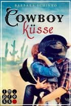 Cowboyküsse (Kiss of your Dreams) ebook by Barbara Schinko