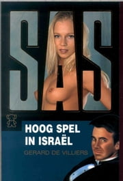 Hoog spel in Israel ebook by Gérard de Villiers