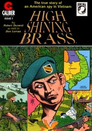 Vietnam Journal: High Shining Brass #1 ebook by Don Lomax