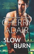 Slow Burn - An Anthology ebook by Cherry Adair