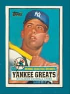 Yankee Greats ebook by Bob Woods,Dan and David Mantle