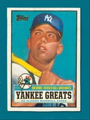 Yankee Greats - 100 Classic Baseball Cards ebook by Bob Woods,Dan and David Mantle