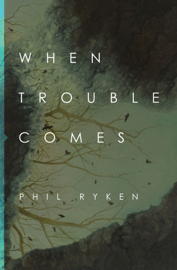 When Trouble Comes ebook by Philip Graham Ryken