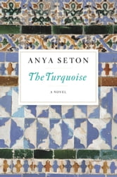The Turquoise ebook by Anya Seton