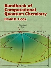 Handbook of Computational Quantum Chemistry ebook by David B. Cook