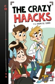 The Crazy Haacks y el enigma del cuadro (Serie The Crazy Haacks 4) ebooks by The Crazy Haacks